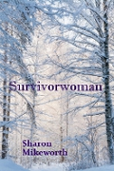 Read Survivorwoman by Sharon Mikeworth
