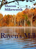 Read Raven's Mill by Sharon Mikeworth