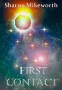 Read First Contact by Sharon Mikeworth