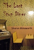 Read The Last Stop Diner by Sharon Mikeworth
